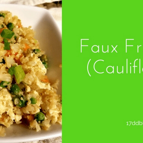 Faux Fried Rice (Cauliflower)