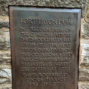 FORT TRYON PARK IN RECOGNITION OF THE GENEROVS SVPPORT DAVID ROCKEFELLER HAS GIVEN TO THE FORT TRYON PARK TRVST ON THE OCCASION OF THE PARK'S 75 ANNIVERSARY THIS SITE IS HEREBY DEDICATED AS THE DAVID ...
