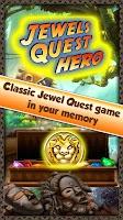 Screenshot of Jewels Quest Hero - Gem Match