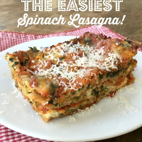 The Easiest Spinach Lasagna