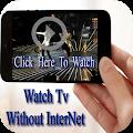 Free Watch TV Without Net Prank APK for Windows 8