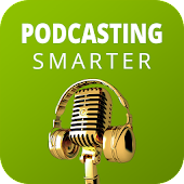Download Podcasting Smarter APK to PC