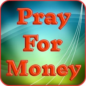 Download free Pray for Money for PC on Windows and Mac