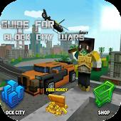 Guide For Block City Wars APK for Bluestacks