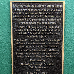 In memory of those who lost their lives near this location on November 1, 1918, when a wooden-bodied train carrying an estimated 650 passengers derailed and crashed under Malbone Street. Nearly 100 ...