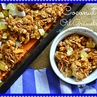 Crunchy Coconut Oil Granola with Pineapple and Cashews
