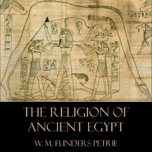 Religion of Ancient Egypt, The