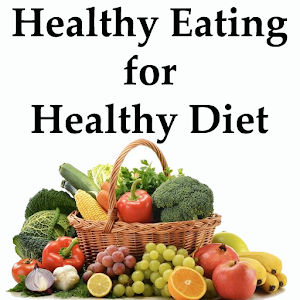 Download Healthy Eating 4 Healthy Diet For PC Windows and Mac