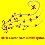 HITS Lover Sam Smith lyrics APK Image
