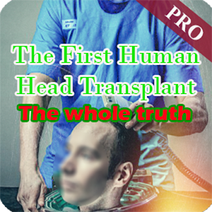 Download The First Human Head Transplant For PC Windows and Mac