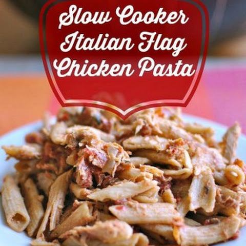 Slow Cooker Italian Flag Chicken Pasta
