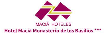 Macià Monasterio de los Basilios | Mejor Precio Garantizado | Web Oficial