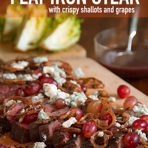 Flat Iron Steak with Crispy Shallots and Fresh Grapes