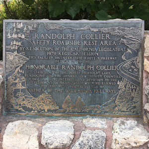 RANDOLPH COLLIER SAFETY ROADSIDE REST AREA BY RESOLUTION OF THE CALIFORNIA LEGISLATURE 1970 REGULAR SESSION THIS FACILITY ON INTERSTATE ROUTE 5 FREEWAY DEDICATED TO THE HONORABLE RANDOLPH ...