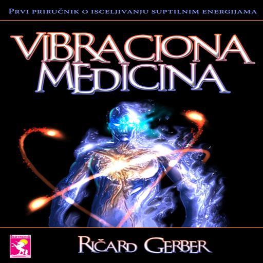 Android aplikacija Vibraciona medicina na Android Srbija