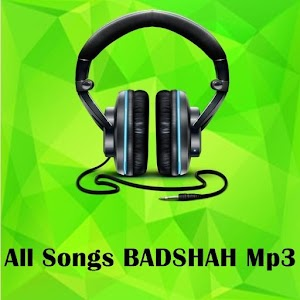 All Songs BADSHAH Mp3