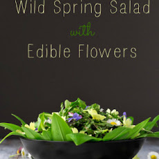 Wild Spring Salad with Edible Flowers