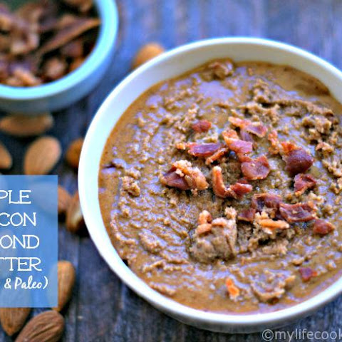 Maple Bacon Almond Butter (Paleo & Low Carb)