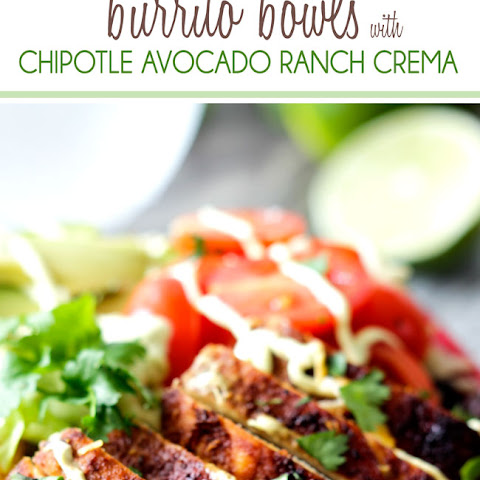 Fiesta Ranch Chicken Burrito Bowls with Chipotle Avocado Ranch Crema