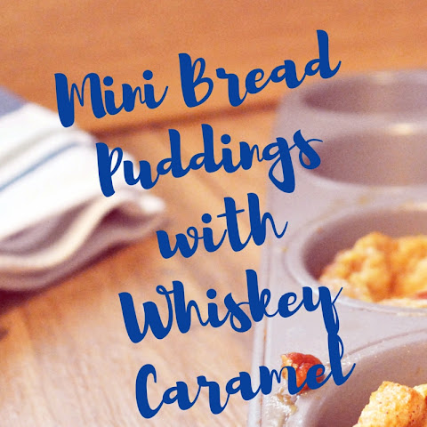 Mini Bread Puddings with Whiskey Caramel Sauce