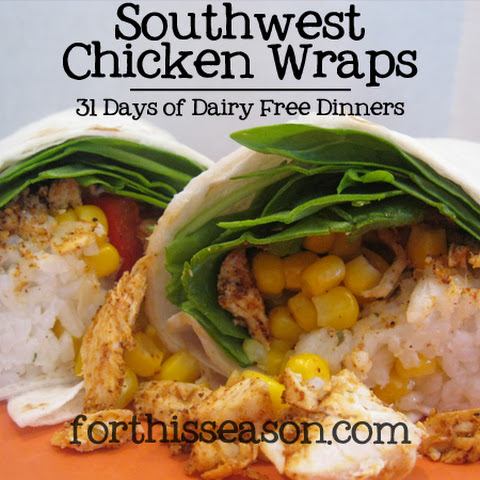 Southwest Chicken Wraps (Dairy Free Recipe)