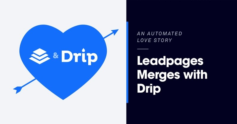 Leadpages Loves Drip