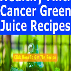 Healthy Anti-Cancer Green Juice Recipes