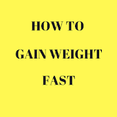Download How To Gain Weight Fast APK for Android Kitkat