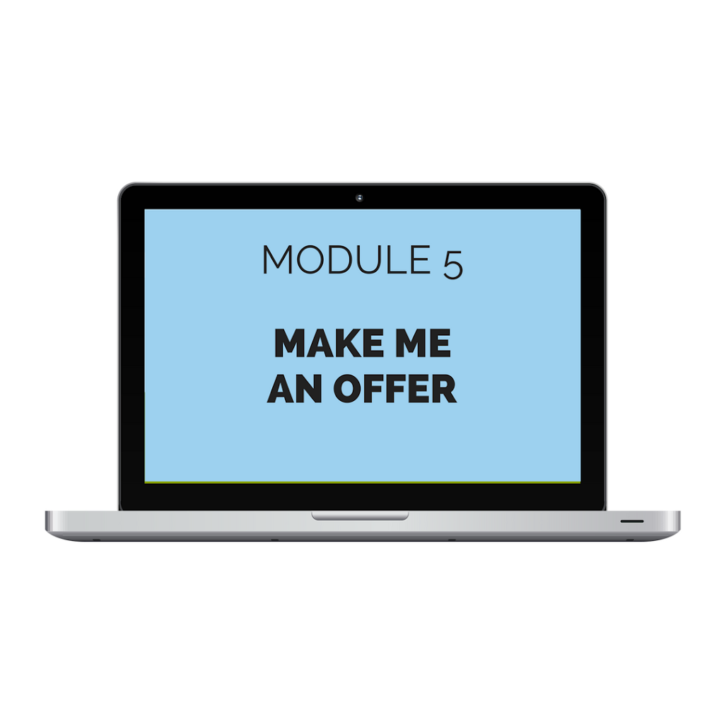 Module 5: Make Me an Offer