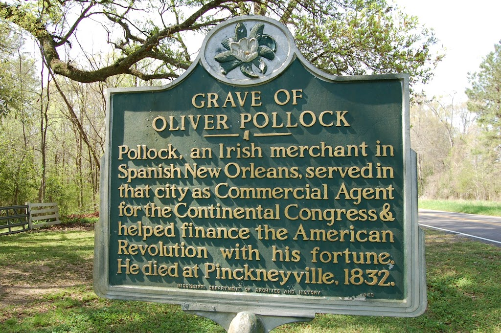 Pollock, an Irish merchant in Spanish New Orleans, served in that city as Commercial Agent for the Continental Congress & helped finance the American Revolution with his fortune. He died at ...