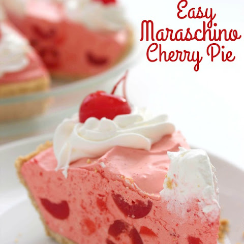 Easy Maraschino Cherry Pie