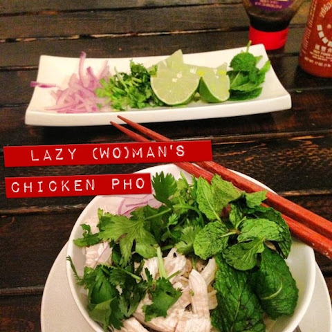 The Lazy (Wo)man's Chicken Pho