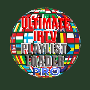 Ultimate IPTV Playlist Loader PRO For PC / Windows 7/8/10 / Mac – Free Download