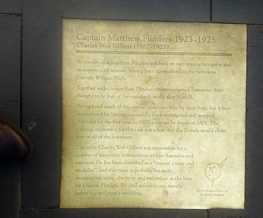 Plaque for a statue. Picture of the statue:   'Captain Matthew Flinders 1923-1925 Charles Web Gilbert (1887-1925) At twenty-one Matthew Flinders was both an outstanding navigator and an experienced ...