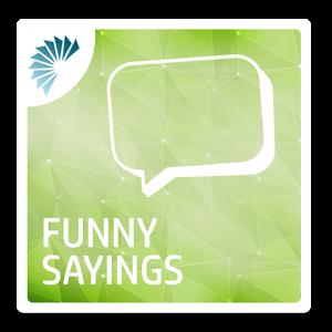Funny Sayings Ringtones Online PC (Windows / MAC)
