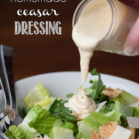 Homemade Ceasar Dressing