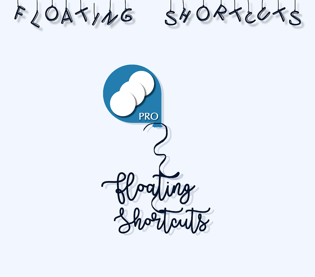 Floating Shortcuts ᴾᴿᴼ Screenshot 12