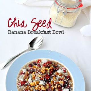 Chia Seed Banana Breakfast Bowl