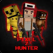 Download Pixel Z Hunter-Survival Hunter APK to PC
