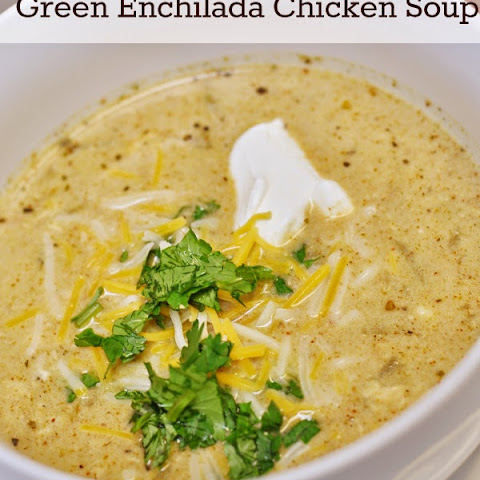 Green Enchilada Chicken Soup for Your Soul, Not Your Waistline