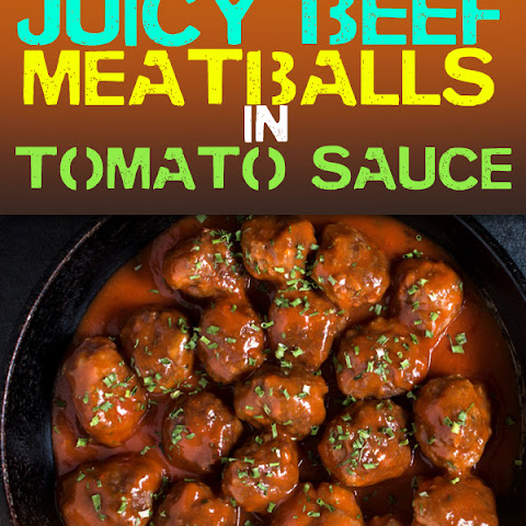Juicy Beef Meatballs in Tomato Sauce
