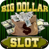 Game Big Dollar Win Slot - Free APK for Windows Phone