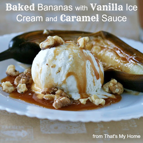 Baked Bananas with Vanilla Ice Cream and Caramel Sauce