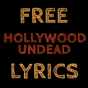 Lyrics for Hollywood Undead - screenshot