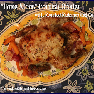"""Home Alone"" Cornish Broiler with Roasted Radishes and Carrots"
