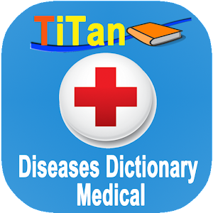 Medical Dictionary - Diseases for Android