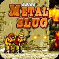 Guide Of Metal Slug