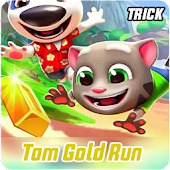 Tricks: Talking Tom Gold Run