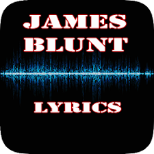 James Blunt Top Lyrics