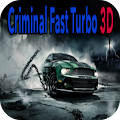 Download Criminal Fast Turbo 3D APK